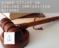Other cities in England  immigration attorney