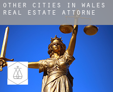 Other cities in Wales  real estate attorney