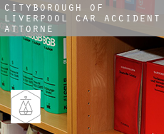 Liverpool (City and Borough)  car accident attorney