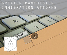 Greater Manchester  immigration attorney