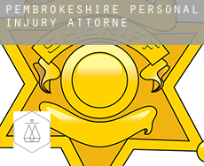 Of Pembrokeshire  personal injury attorney