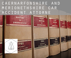 Caernarfonshire and Merionethshire  car accident attorney