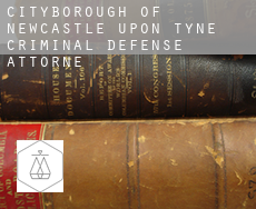 Newcastle upon Tyne (City and Borough)  criminal defense attorney