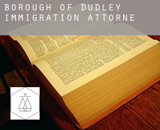 Dudley (Borough)  immigration attorney