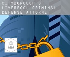 Liverpool (City and Borough)  criminal defense attorney