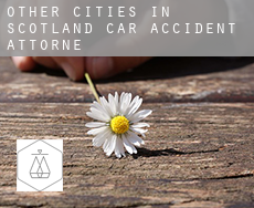 Other cities in Scotland  car accident attorney