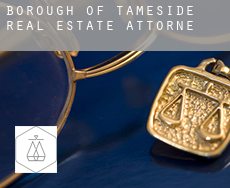 Tameside (Borough)  real estate attorney