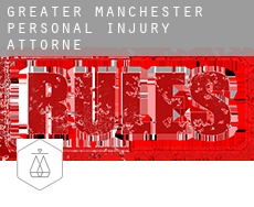 Greater Manchester  personal injury attorney