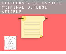 City and of Cardiff  criminal defense attorney